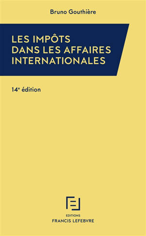 Les impôts dans les affaires internationales : 30 études pratiques