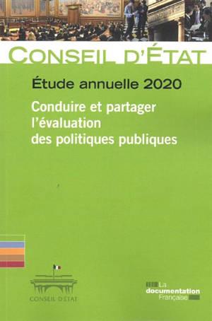 Conduire et partager l'évaluation des politiques publiques : étude annuelle 2020