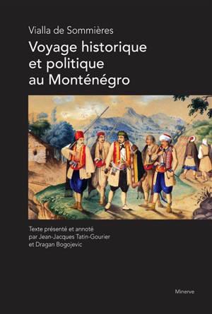 Voyage historique et politique au Monténégro