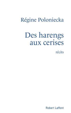 Des harengs aux cerises : chemins obligés : récits