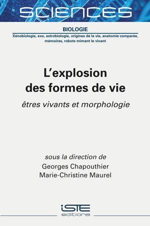 L'explosion des formes de vie : êtres vivants et morphologie