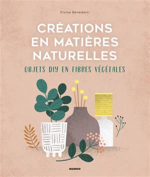 Créations en matières naturelles : objets DIY en fibres végétales