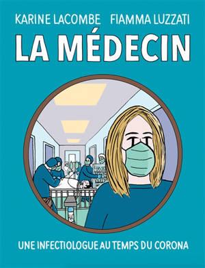 La médecin : une infectiologue au temps du corona
