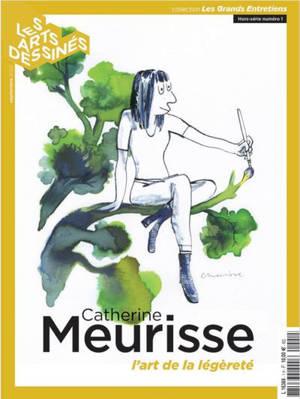 Les arts dessinés : hors-série. n° 1, Catherine Meurisse : l'art de la légèreté