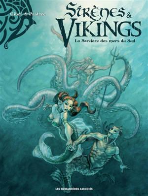 Sirènes & vikings, La sorcière des mers du Sud