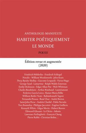 Habiter poétiquement le monde : anthologie-manifeste