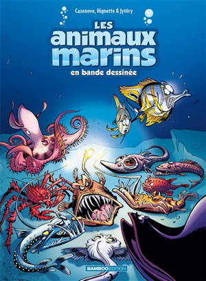 Les animaux marins en bande dessinée. Volume 6