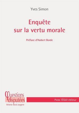 La définition de la vertu morale