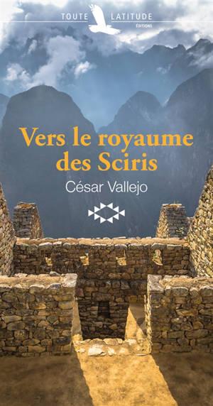 Vers le royaume des Sciris