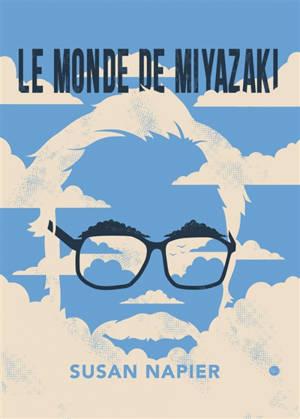 Le monde de Miyazaki