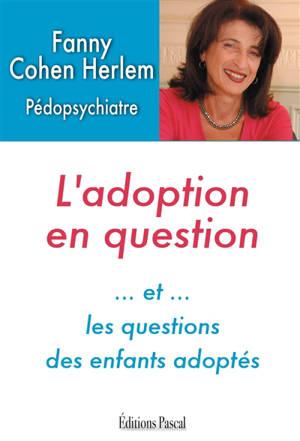 L'adoption en question : et les questions des enfants adoptés