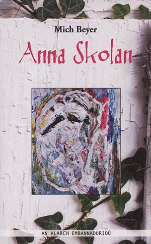 Anna Skolan : romant