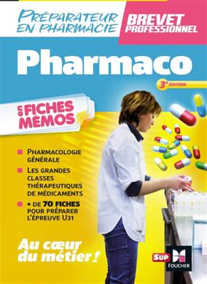 Pharmaco en fiches mémos, préparateur en pharmacie, brevet professionnel
