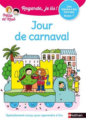Jour de carnaval : une histoire à lire tout seul, niveau 1