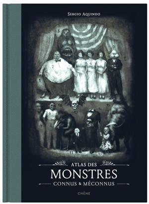 Atlas des monstres connus & méconnus