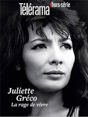 Télérama, hors série, Juliette Gréco : la rage de vivre