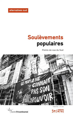 Alternatives Sud. n° 4 (2020), Soulèvements populaires : points de vue du Sud