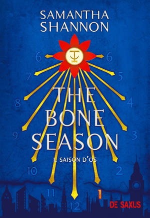 The bone season. Volume 1, Saison d'os
