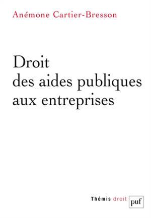 Droit des aides publiques aux entreprises