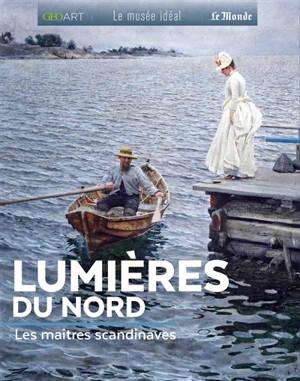 Lumières du Nord : les maîtres scandinaves