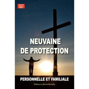 Neuvaine de protection, personnelle et familiale