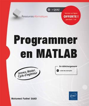 Programmer en Matlab : licence, master, cycle d'ingénieur