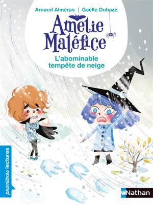 Amélie Maléfice, L'abominable tempête de neige : niveau 1