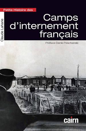 Petite histoire des camps d'internement français