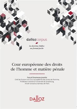Cour européenne des droits de l'homme et matière pénale