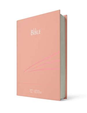 La Bible : Segond 21 : compacte, skivertex rose