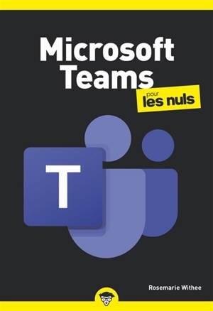 Microsoft Teams pour les nuls