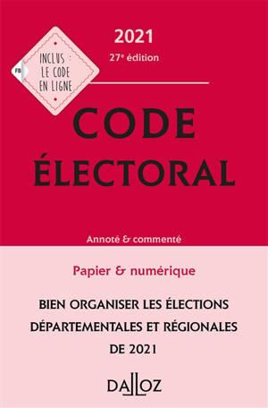 Code électoral 2021 : annoté & commentée