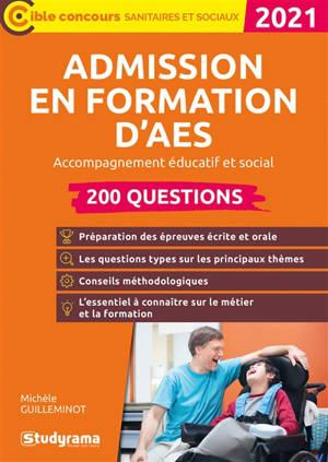 Admission en formation d'AES, accompagnement éducatif et social, 2021 : 200 questions