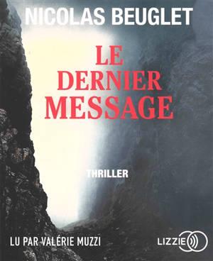 Le dernier message : thriller