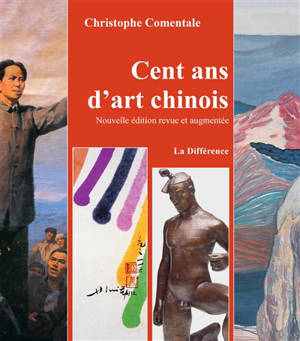Cent ans d'art chinois
