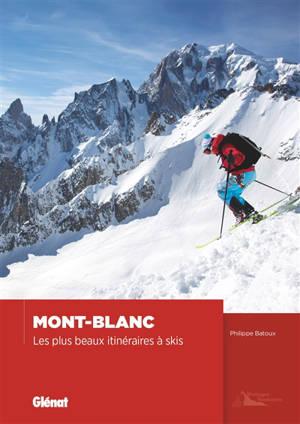 Mont-Blanc : les plus beaux itinéraires à ski
