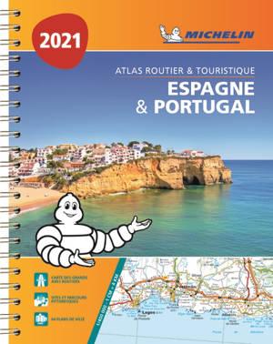 Espagne & Portugal 2021 : atlas routier & touristique = Espana & Portugal 2021 : atlas de carreteras y turistico = Espana & Portugal 2021 : atlas rodoviario e turistico