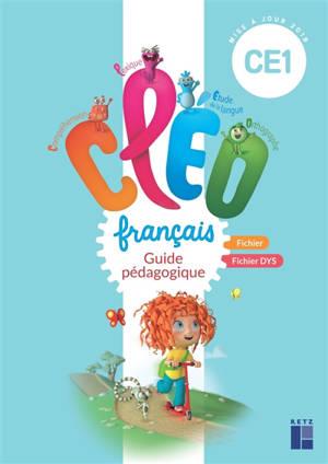 CLEO, français CE1 : guide pédagogique : fichier, fichier dys