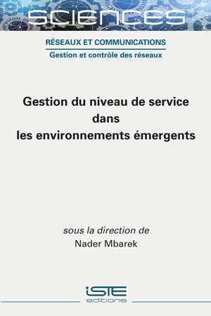 Gestion du niveau de service dans les environnements émergents
