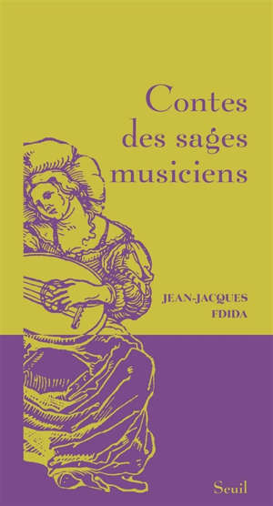 Contes des sages musiciens
