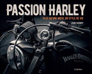 Passion Harley : plus qu'une moto, un style de vie