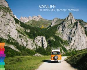 Vanlife : portraits des nouveaux nomades