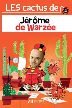 Les cactus de Jérôme de Warzée. Volume 4