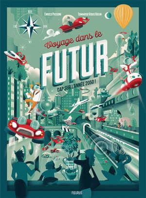 Voyage dans le futur : cap sur l'année 2050 !