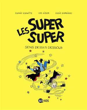 Les super super. Volume 8