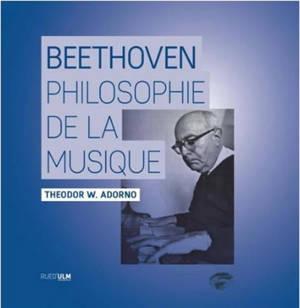 Beethoven : une philosophie de la musique