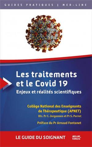 Les traitements et le Covid 19 : enjeux et réalités scientifiques : le guide du soignant