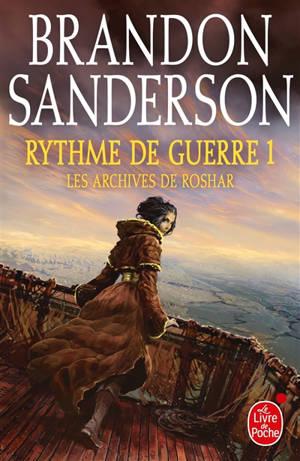 Les archives de Roshar, Volume 4, Rythme de guerre. Volume 1