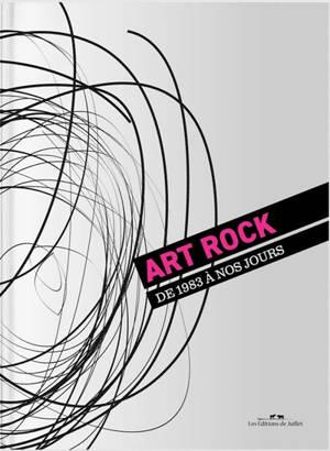 Art rock : de 1983 à nos jours