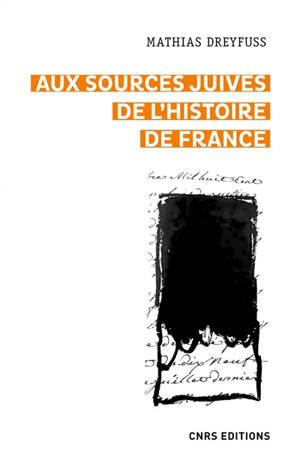 Aux sources juives de l'histoire de France